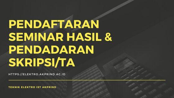 Pendaftaran Seminar Hasil dan Pendadaran Skripsi/TA Periode April 2018