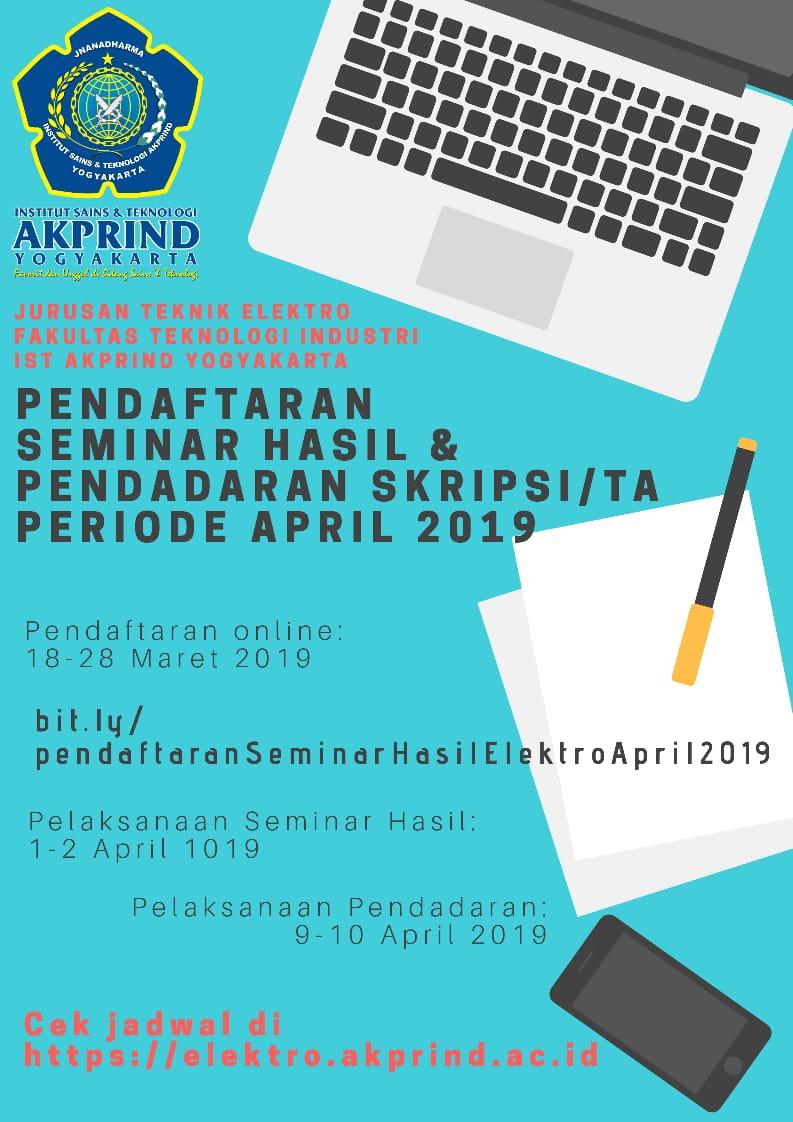 Pendaftaran Seminar Hasil dan Pendadaran Periode April 2019