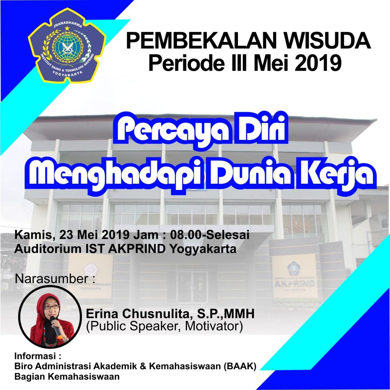 Pembekalan Wisuda Periode Mei 2019